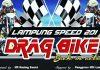 Lampung Speed 201 Drag Bike Digelar Minggu Ini, 30-1 Oktober 2017