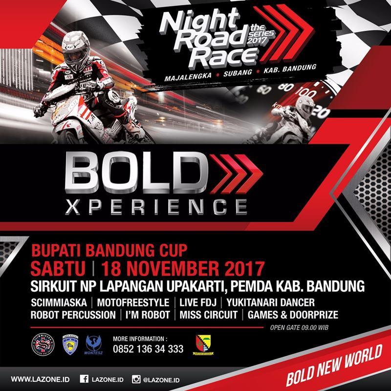 Seri 3 Bold Experience Nite Road Race 2017 Akan