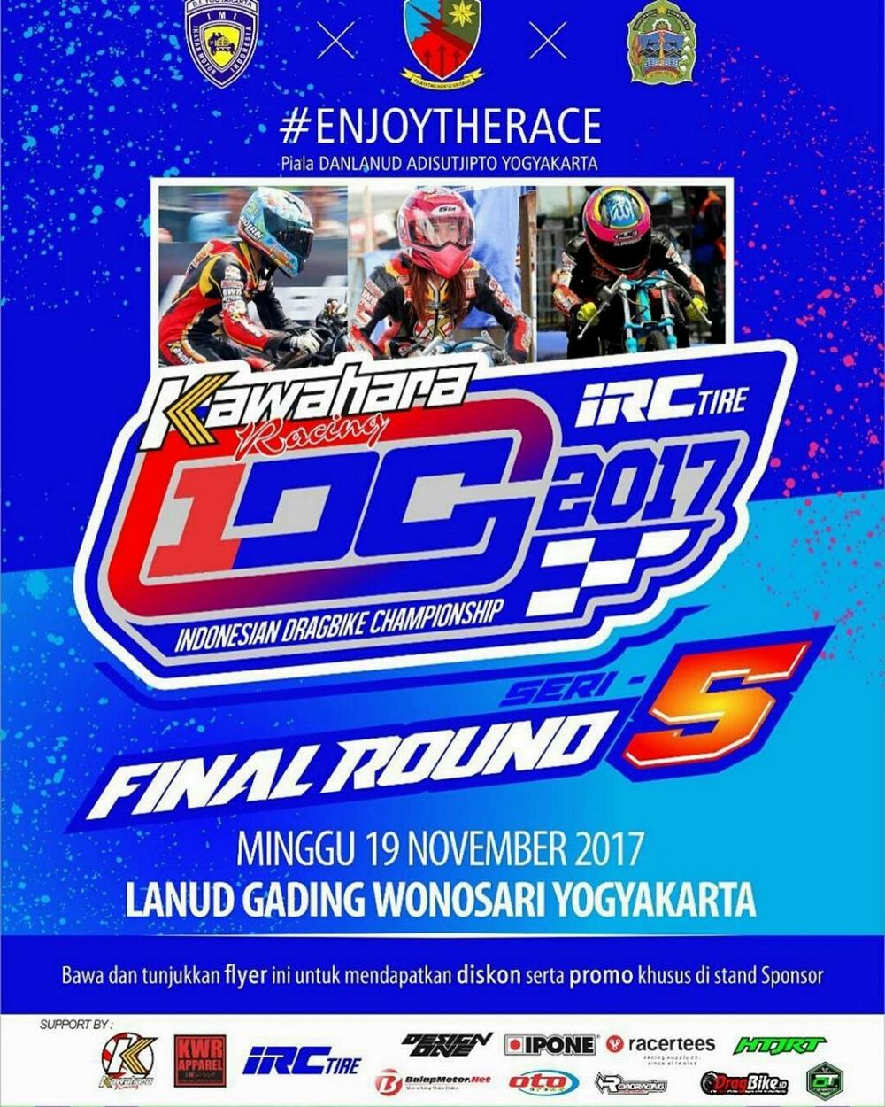 Agenda: Kawahara IRC Indonesian Dragbike Championship, Yogyakarta 19 November 2017